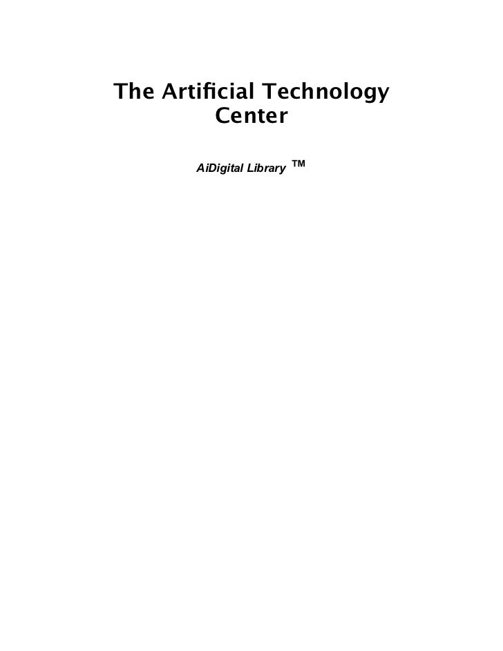 The Artificial Technology         Center       AiDigital Library   ™