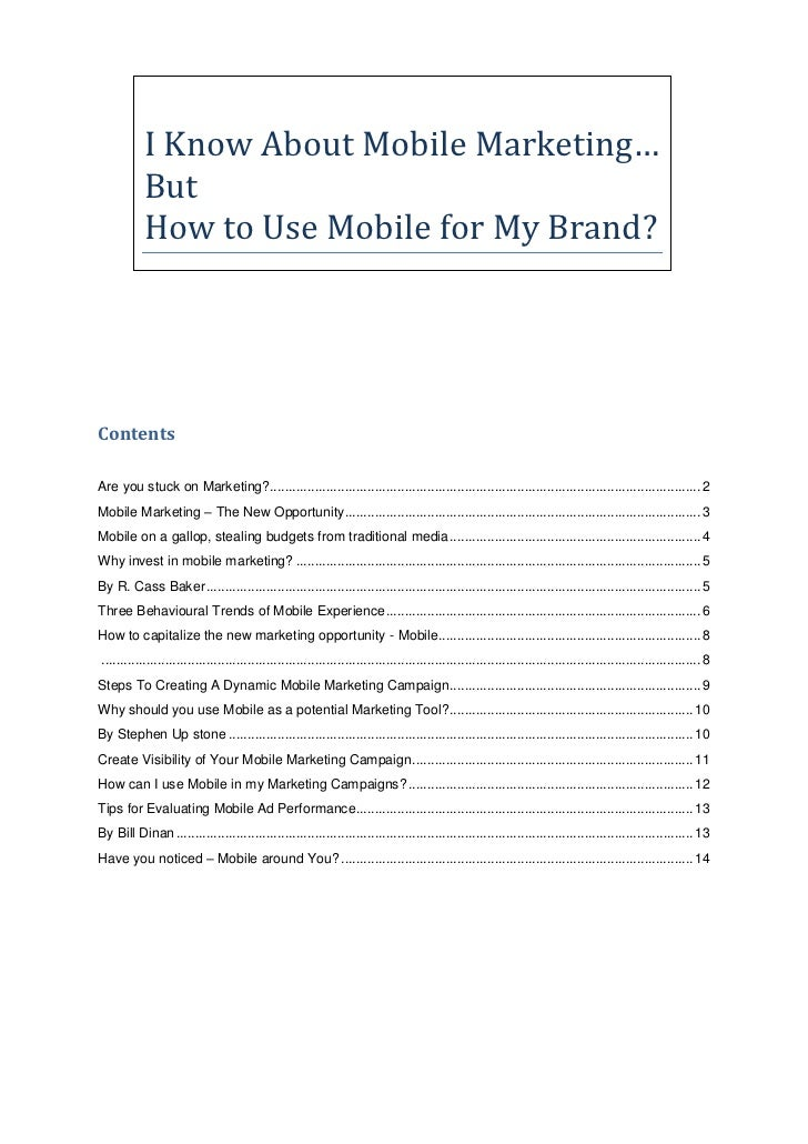 I Know About Mobile Marketing…           But           How to Use Mobile for My Brand?ContentsAre you stuck on Marketing?....