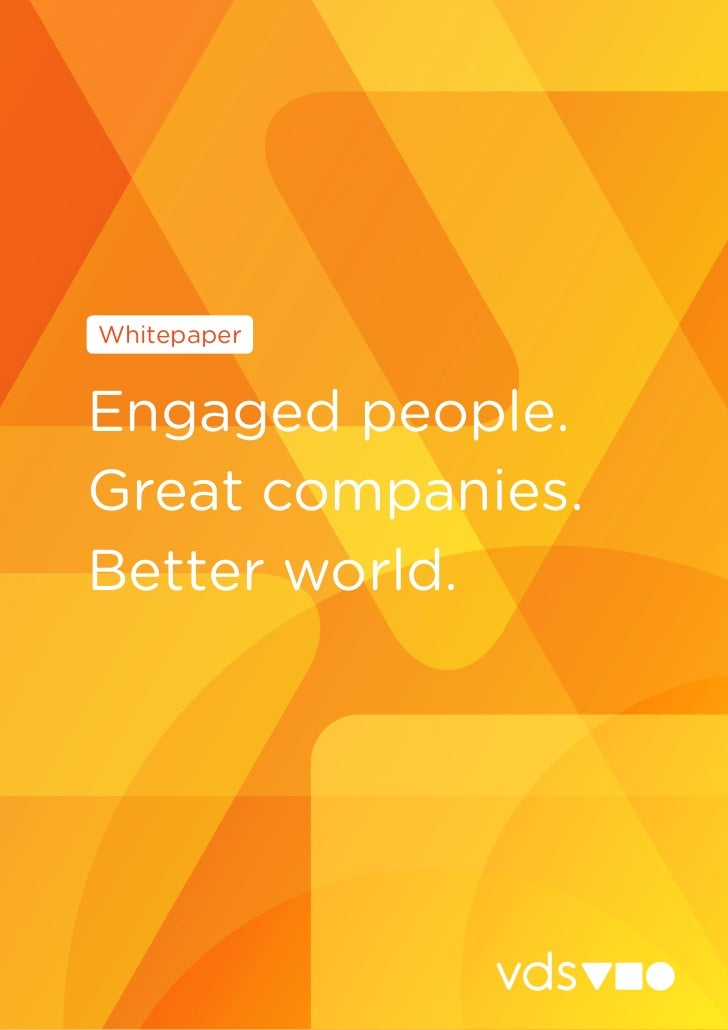 WhitepaperEngaged people.Great companies.Better world.