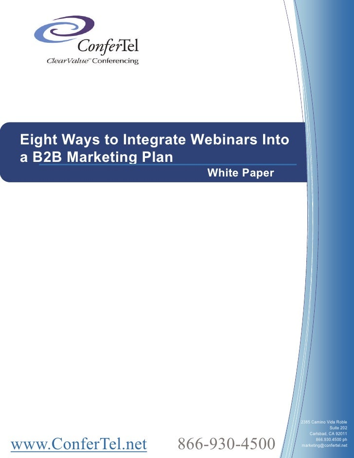 Eight Ways to Integrate Webinars Into  a B2B Marketing Plan                           White Paper                         ...