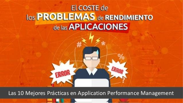 Subtítulo Las 10 Mejores Prácticas en Application Performance Management