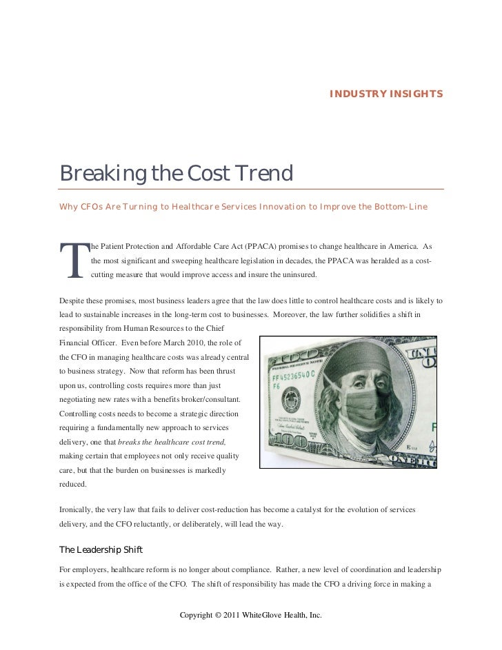 INDUSTRY INSIGHTSBreaking the Cost TrendWhy CFOs Are Turning to Healthcare Services Innovation to Improve the Bottom-LineT...