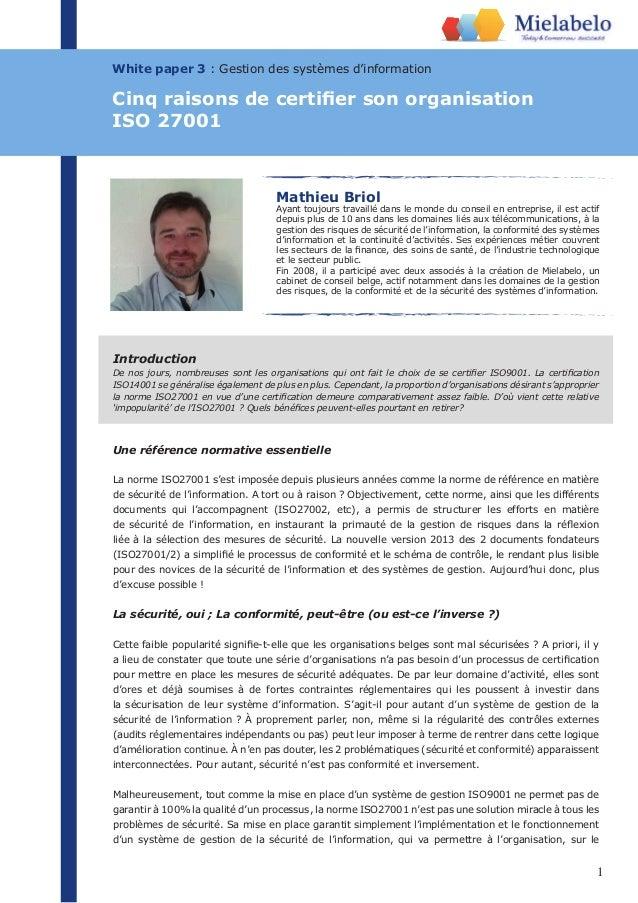 1 White paper 3 : Gestion des systèmes d'information Mathieu Briol Ayant toujours travaillé dans le monde du conseil en en...