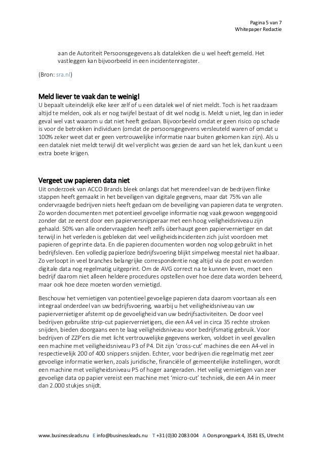 Pagina 5 van 7 Whitepaper Redactie www.businessleads.nu E info@businessleads.nu T +31 (0)30 2083 004 A Oorsprongpark 4, 35...