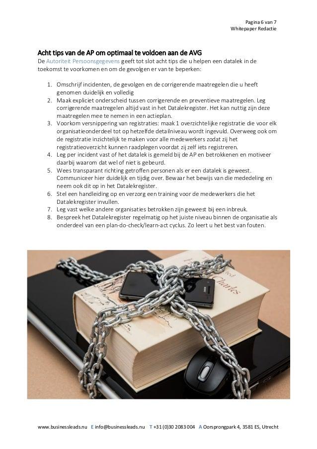 Pagina 6 van 7 Whitepaper Redactie www.businessleads.nu E info@businessleads.nu T +31 (0)30 2083 004 A Oorsprongpark 4, 35...