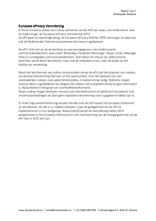 Pagina 7 van 7 Whitepaper Redactie www.businessleads.nu E info@businessleads.nu T +31 (0)30 2083 004 A Oorsprongpark 4, 35...
