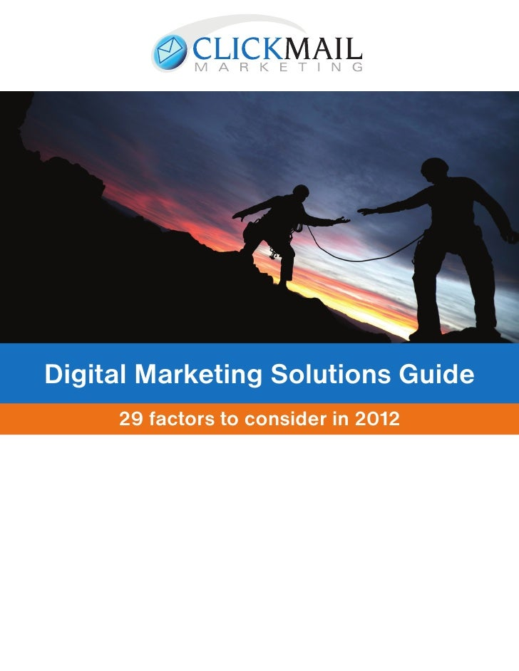 Digital Marketing Solutions Guide     29 factors to consider in 2012