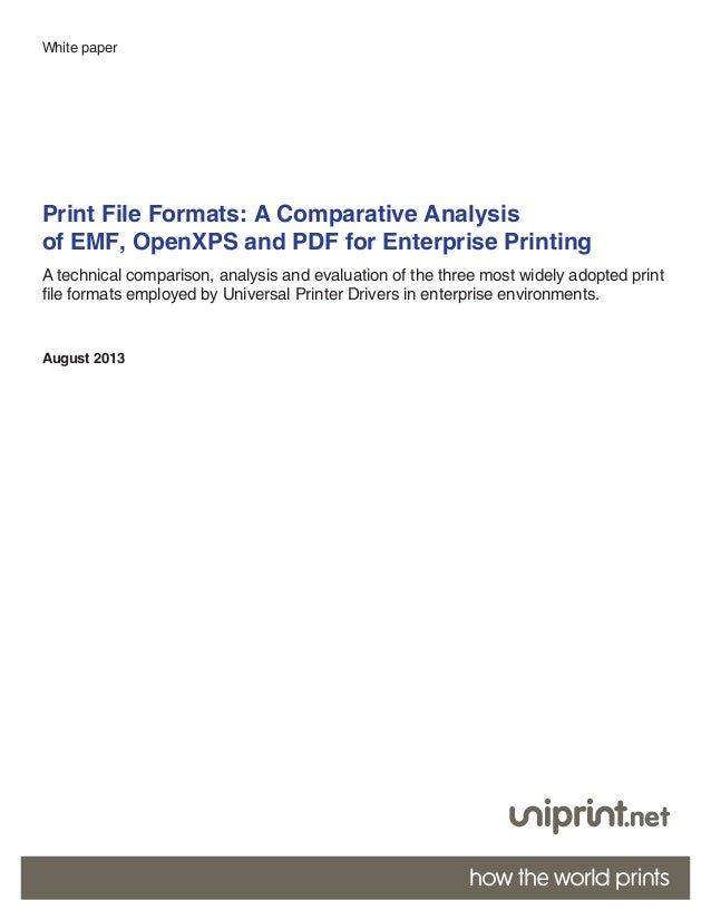 1 Print File Formats: A Comparative Analysis of EMF, OpenXPS and PDF for Enterprise Printing A technical comparison, analy...