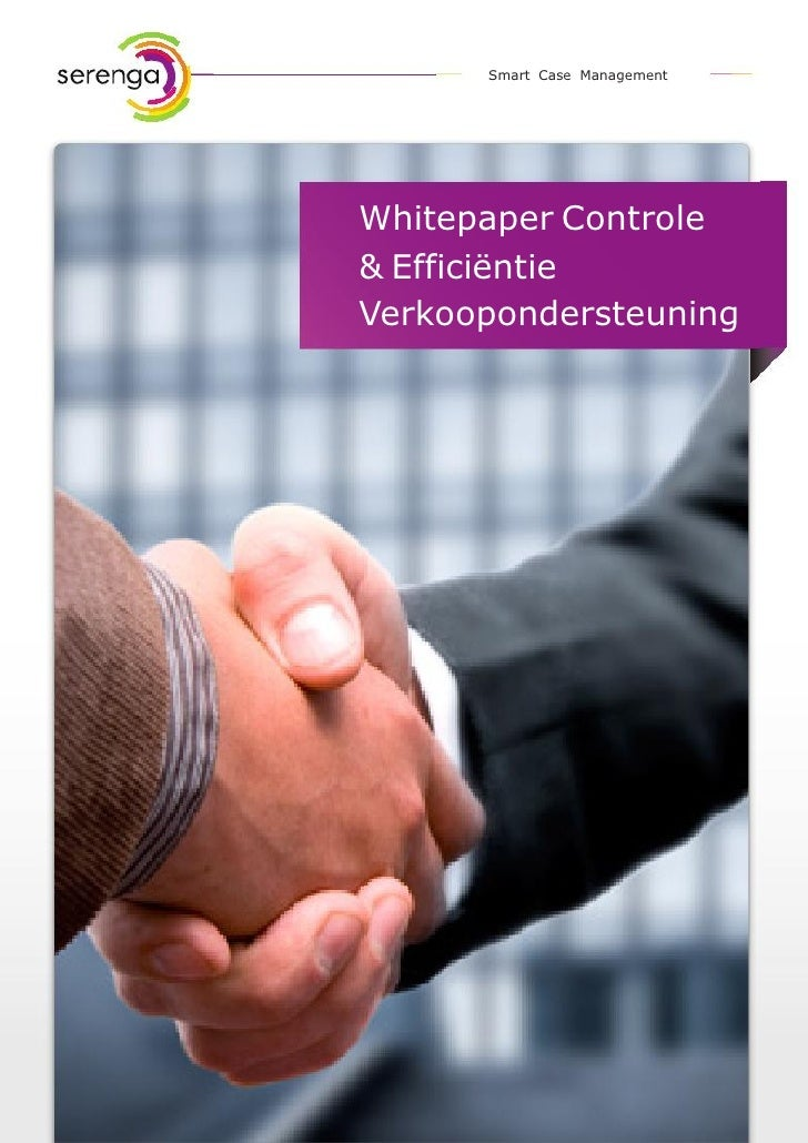 Smart Case ManagementWhitepaper Controle& EfficiëntieVerkoopondersteuning