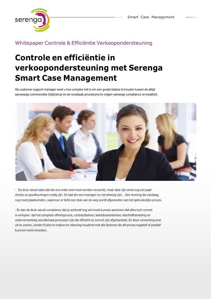 Smart Case ManagementWhitepaper Controle & Efficiëntie VerkoopondersteuningControle en efficiëntie inverkoopondersteuning ...