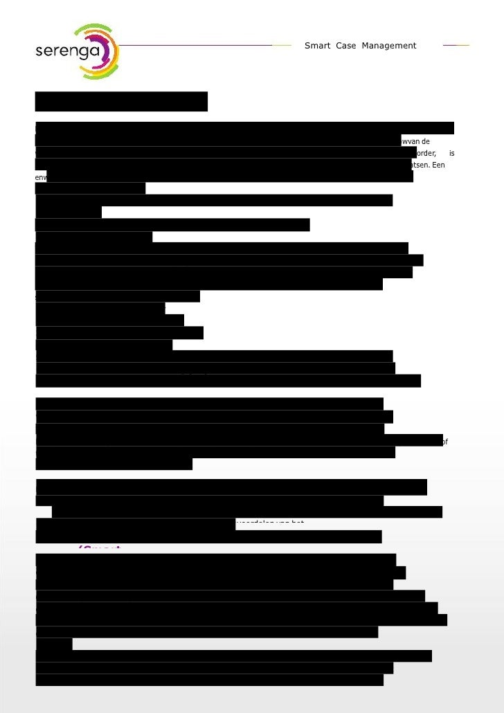 Smart Case ManagementHerkenbare dossieropbouwWorkflow systemenDe waar waarop documenten in centraaldossiersenwordenwerkpro...