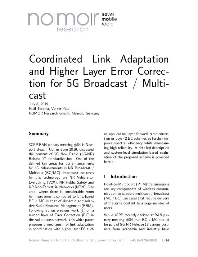 Coordinated Link Adaptation and Higher Layer Error Correc- tion for 5G Broadcast / Multi- cast July 8, 2019 Fasil Tesema, ...