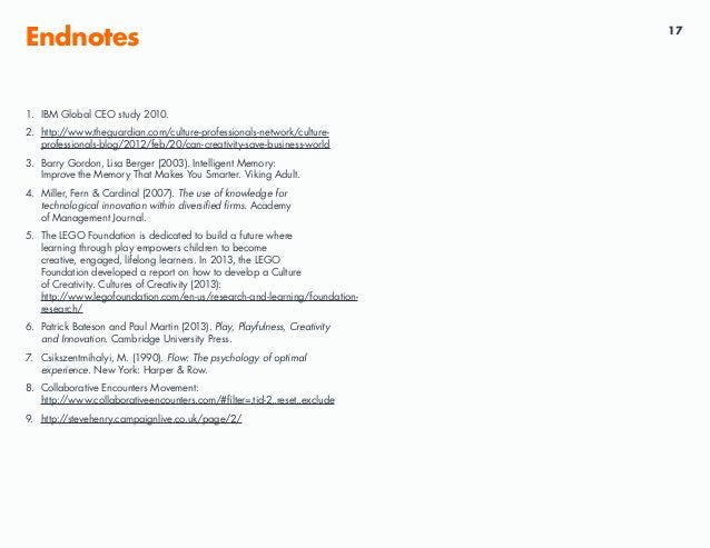 17 Endnotes 1. IBM Global CEO study 2010. 2. http://www.theguardian.com/culture-professionals-network/culture- professiona...