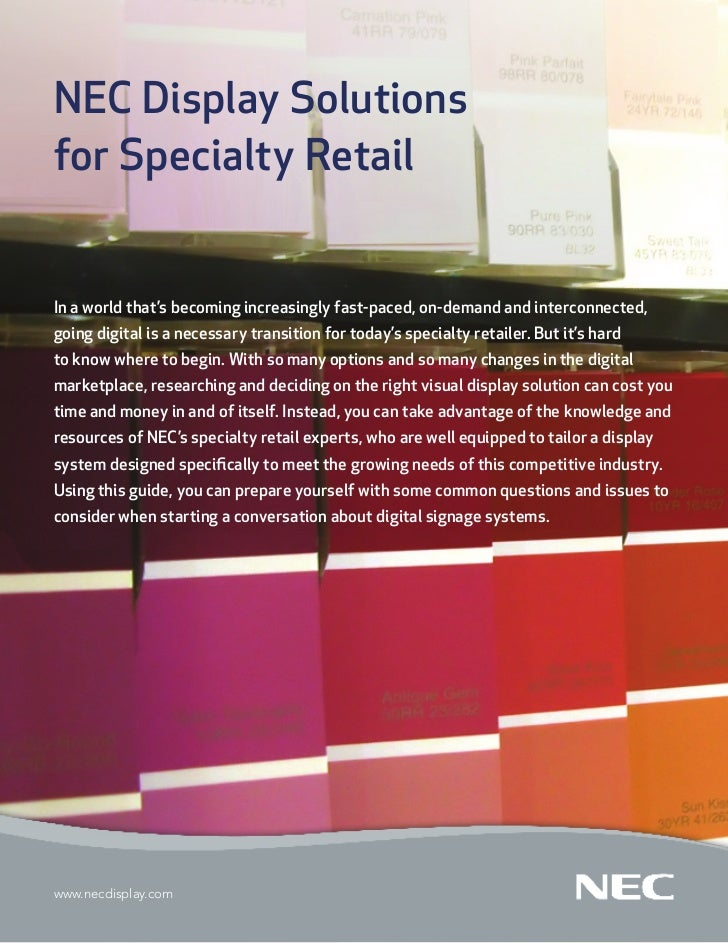 NEC Display Solutionsfor Specialty RetailIn a world that's becoming increasingly fast-paced, on-demand and interconnected,...