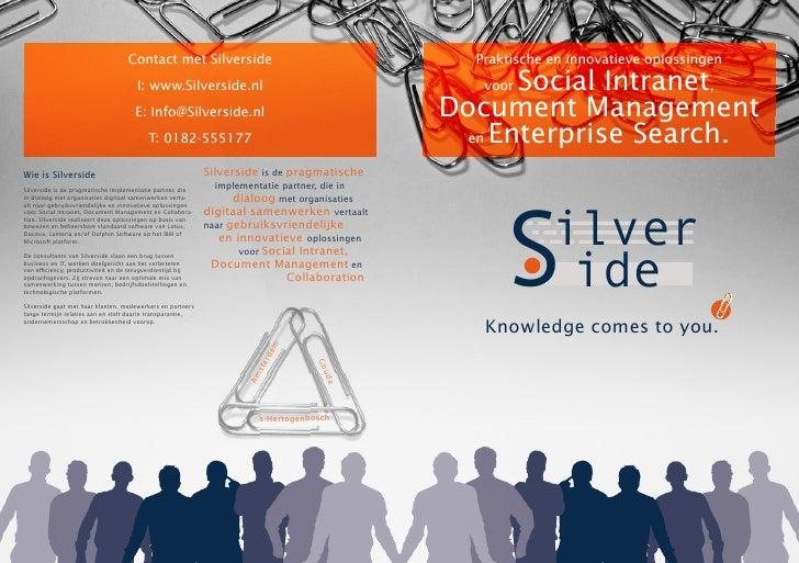 Contact met Silverside                                        Praktische en innovatieve oplossingen                       ...