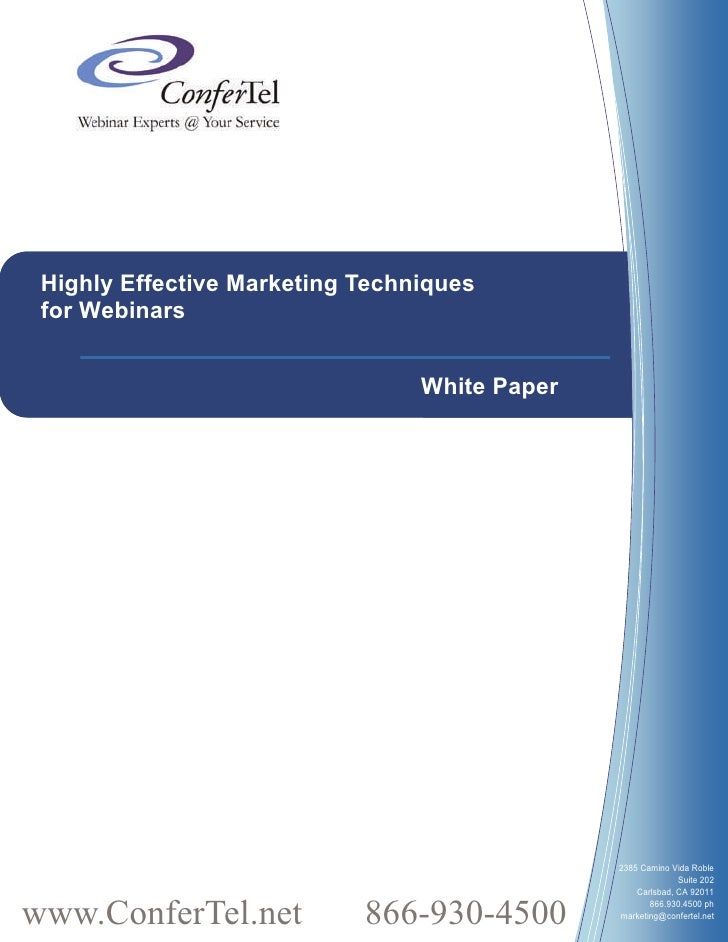Highly Effective Marketing Techniques  for Webinars                                    White Paper                        ...
