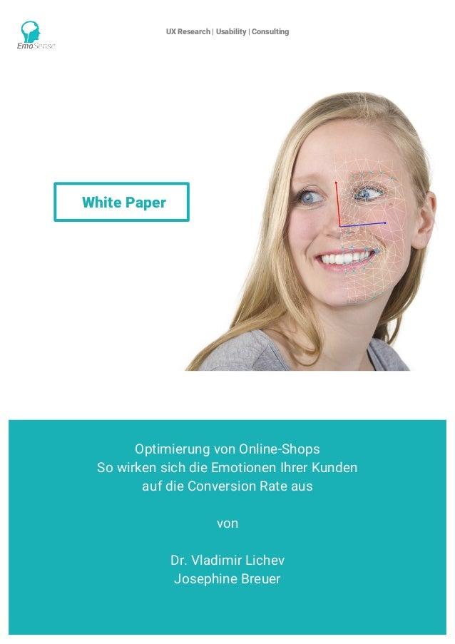 UX Research | Usability | Consulting    www.emosense.de Optimierung von Online-Shops So wirken sich die Emotionen Ihrer ...
