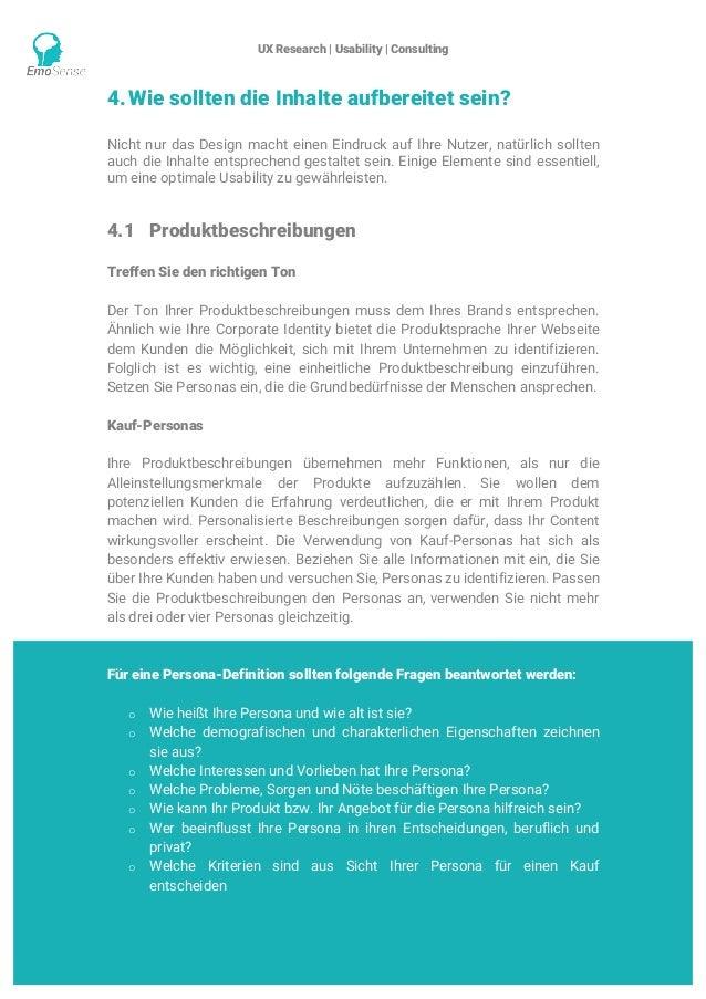 UX Research | Usability | Consulting    www.emosense.de 4.Wie sollten die Inhalte aufbereitet sein? Nicht nur das Design...