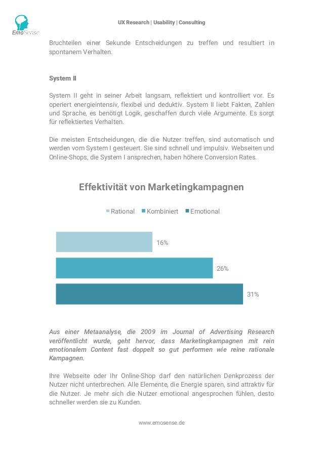 UX Research | Usability | Consulting    www.emosense.de Bruchteilen einer Sekunde Entscheidungen zu treffen und resultie...