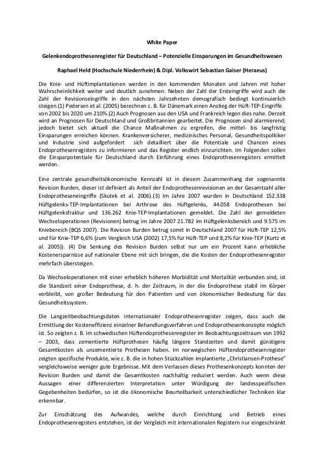 WhitePaper GelenkendoprothesenregisterfürDeutschland–PotenzielleEinsparungenimGesundheitswesen        RaphaelHe...