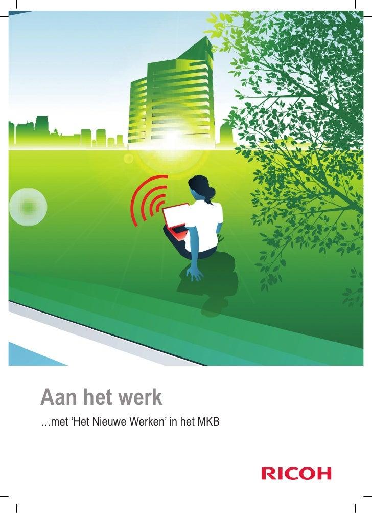 Aan het werk…met 'Het Nieuwe Werken' in het MKB