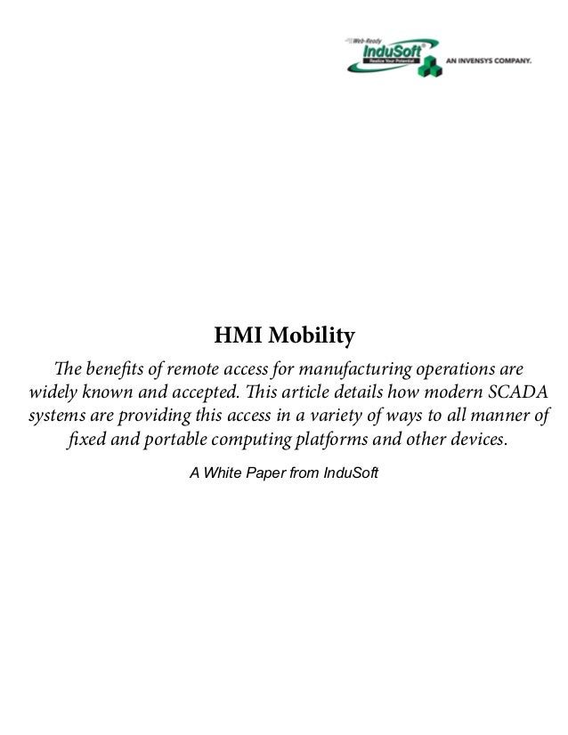 HMI Mobility The benefits of remote access for manufacturing operations are widely known and accepted. This article detail...