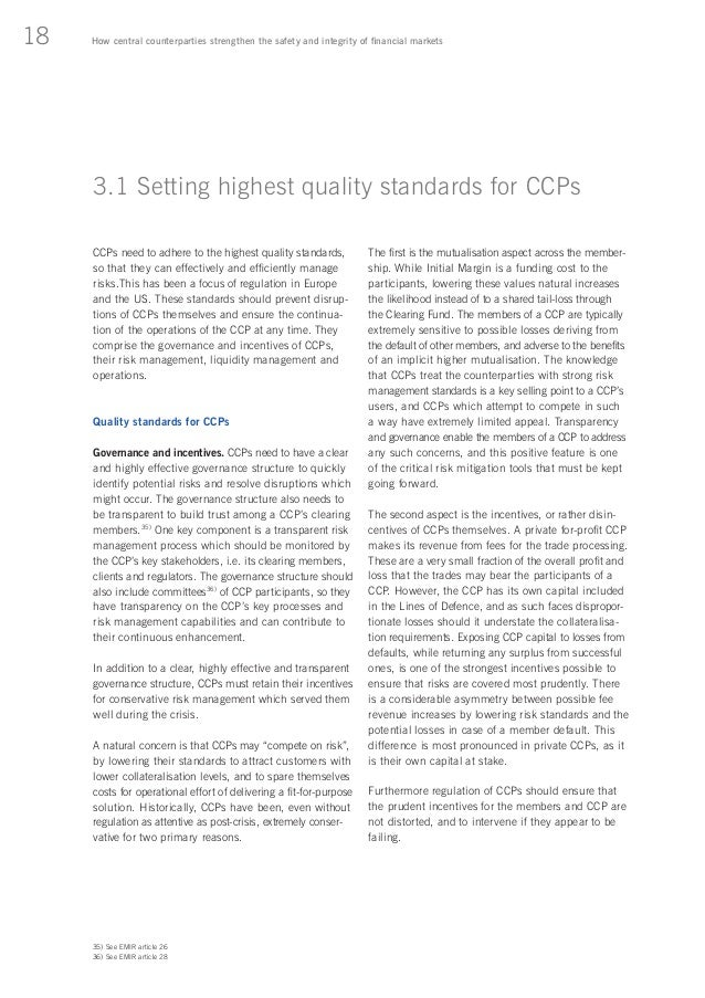 central counterparties ccps risk management for financial markets Journal of financial market infrastructures  the ccp default waterfall should  account for cases of extreme but plausible market illiquidity.