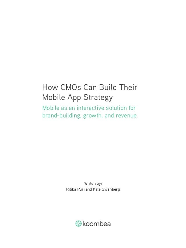 How CMOs Can Build a Mobile App Strategy Slide 2