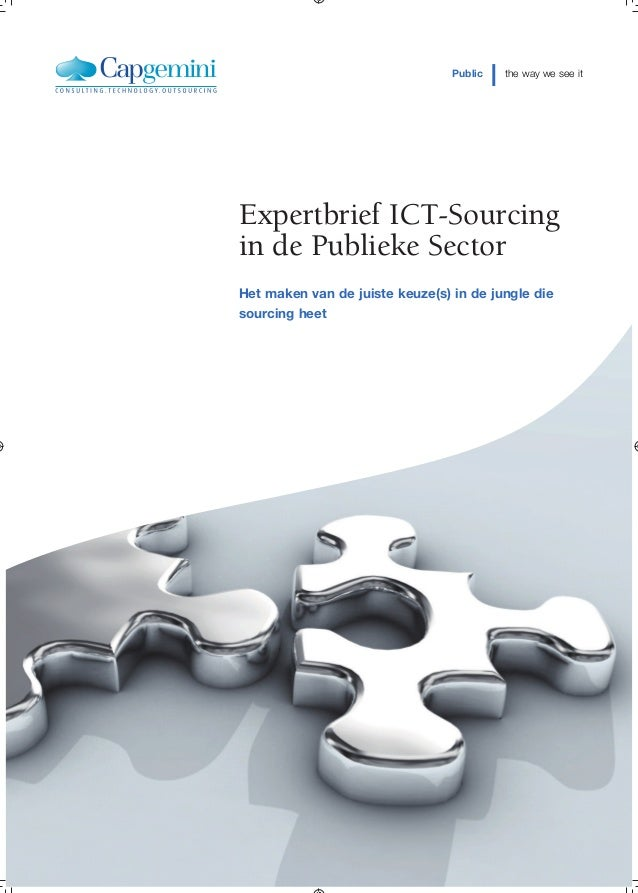 Public   the way we see itExpertbrief ICT-Sourcingin de Publieke SectorHet maken van de juiste keuze(s) in de jungle dieso...