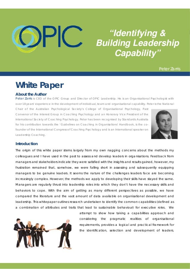 White Paper About the Author Peter Zarris is CEO of the OPIC Group and Director of OPIC Leadership. He is an Organisationa...