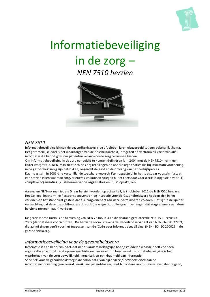 Informatiebeveiliging                      in de zorg –                                    NEN 7510 herzienNEN 7510Informa...