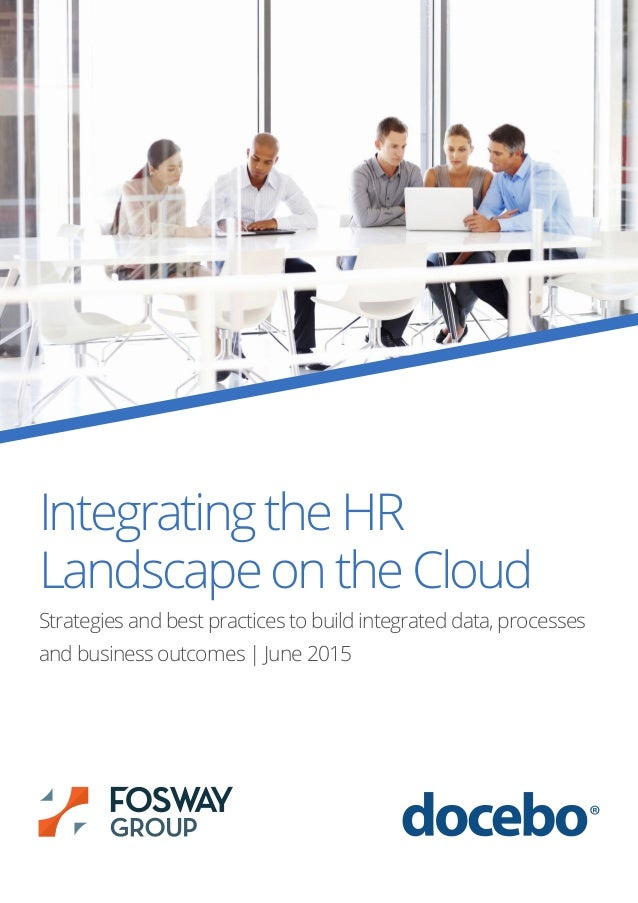 IntegratingtheHR LandscapeontheCloud Strategies and best practices to build integrated data, processes and business outcom...