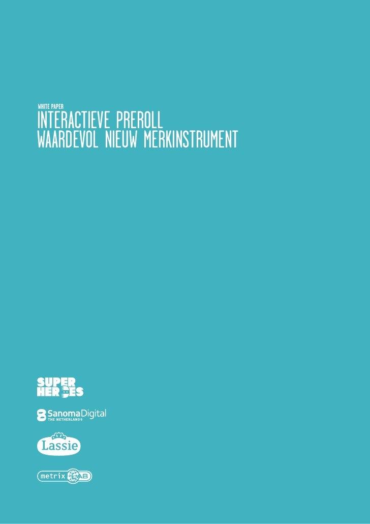WHITE PAPER  INTERACTIEVE PREROLL WAARDEVOL NIEUW MERKINSTRUMENT
