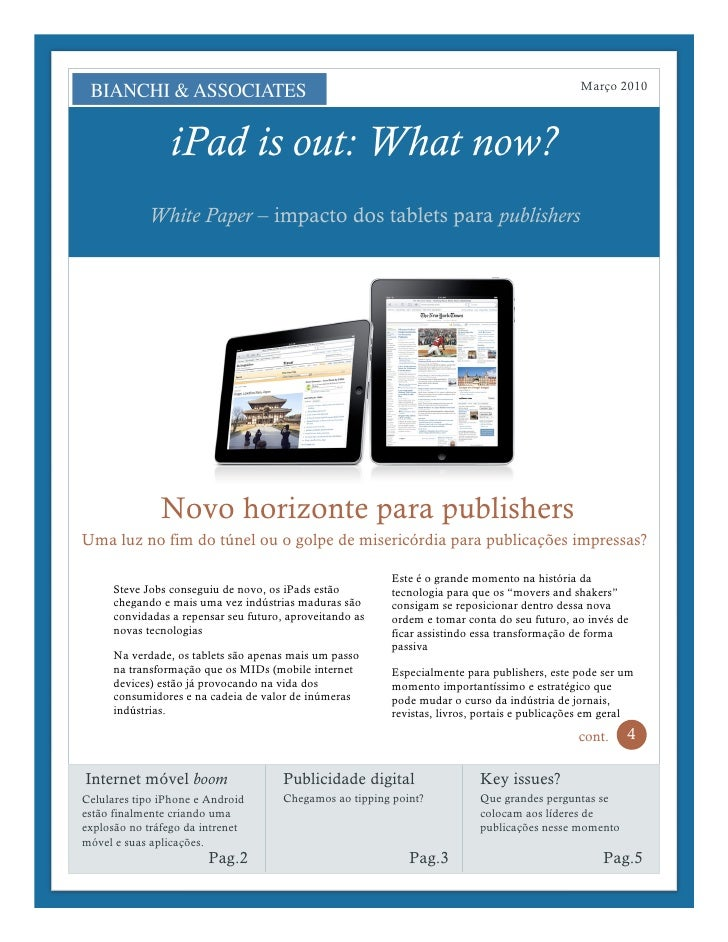 Março 2010                     iPad is out: What now?             White Paper – impacto dos tablets para publishers       ...