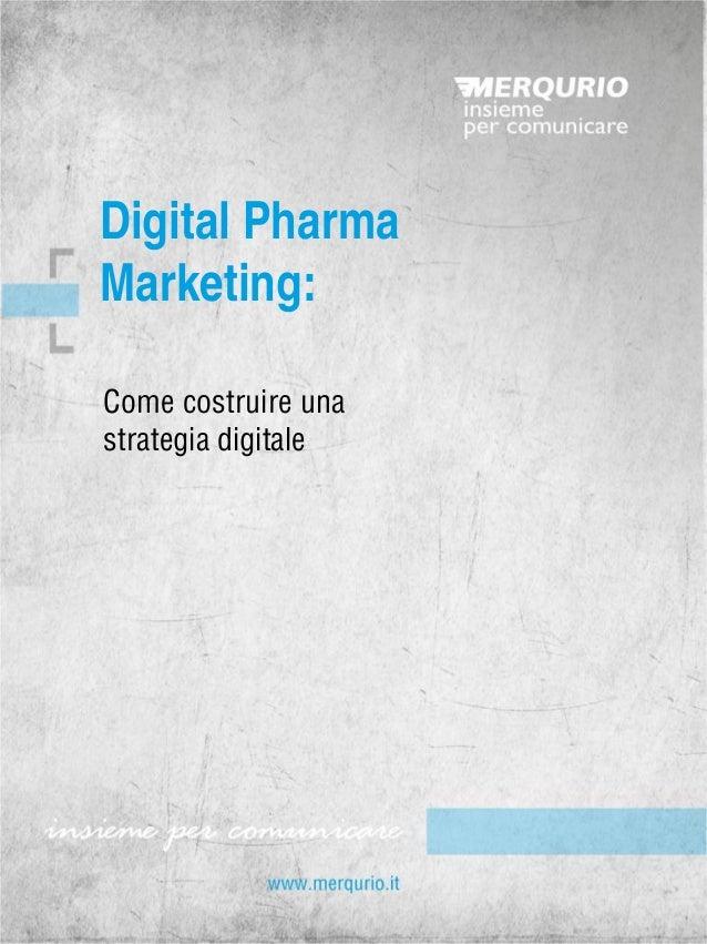 Come costruire una strategia digitale  Digital Pharma  Marketing: