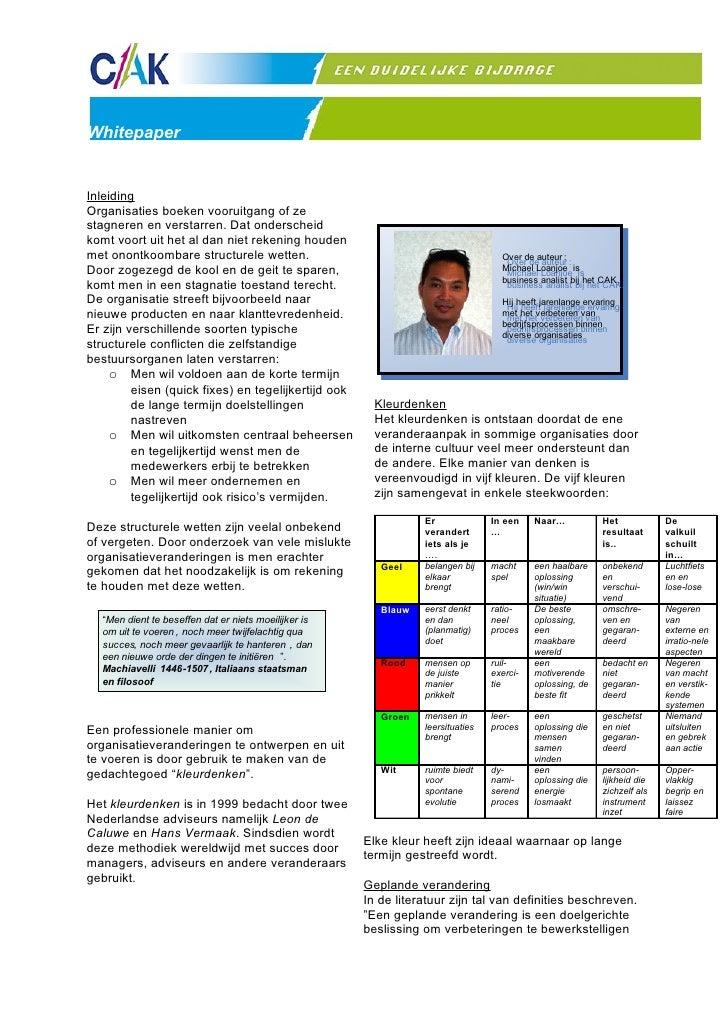 Whitepaper   Inleiding Organisaties boeken vooruitgang of ze stagneren en verstarren. Dat onderscheid komt voort uit het a...