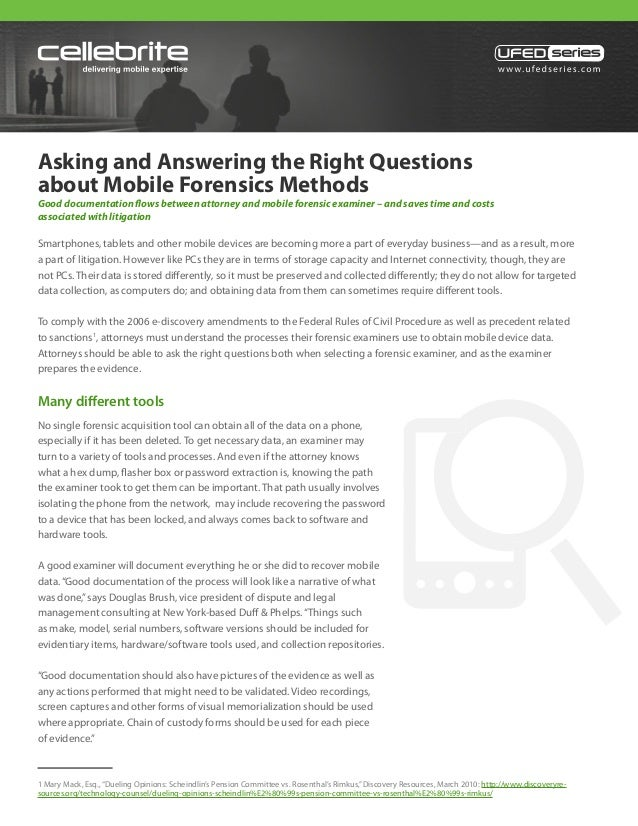 Asking and Answering the Right Questions about Mobile Forensics Metho…