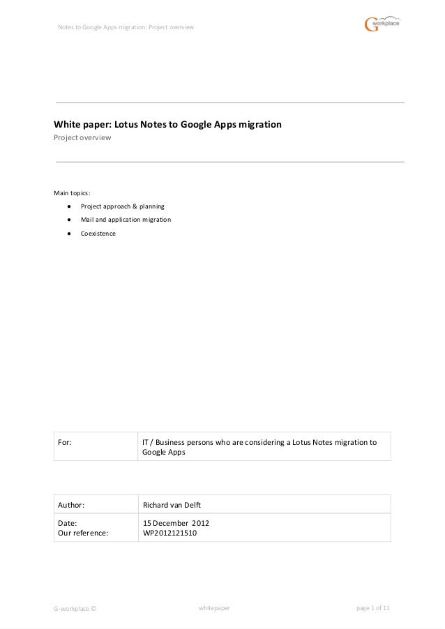 Notes to Google Apps migration: Project overview White paper: Lotus Notes to Google Apps migration Project overview Main t...
