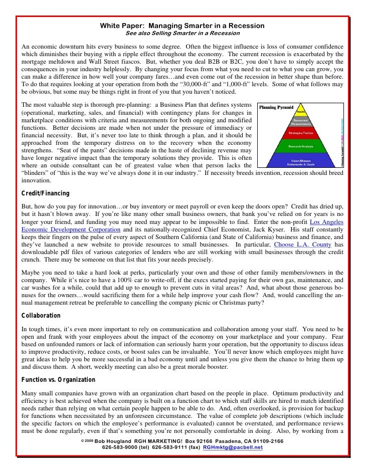 White Paper: Managing Smarter in a Recession                                          See also Selling Smarter in a Recess...