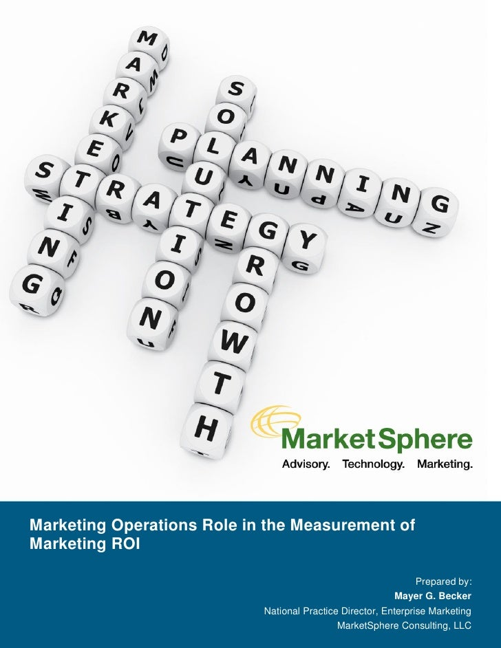 Marketing Operations Role in the Measurement of Marketing ROI                                                             ...