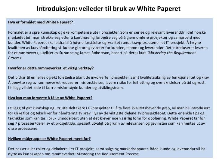 Introduksjon: veileder til bruk av White PaperetHva er formålet med White Paperet?Formålet er å spre kunnskap og øke kompe...
