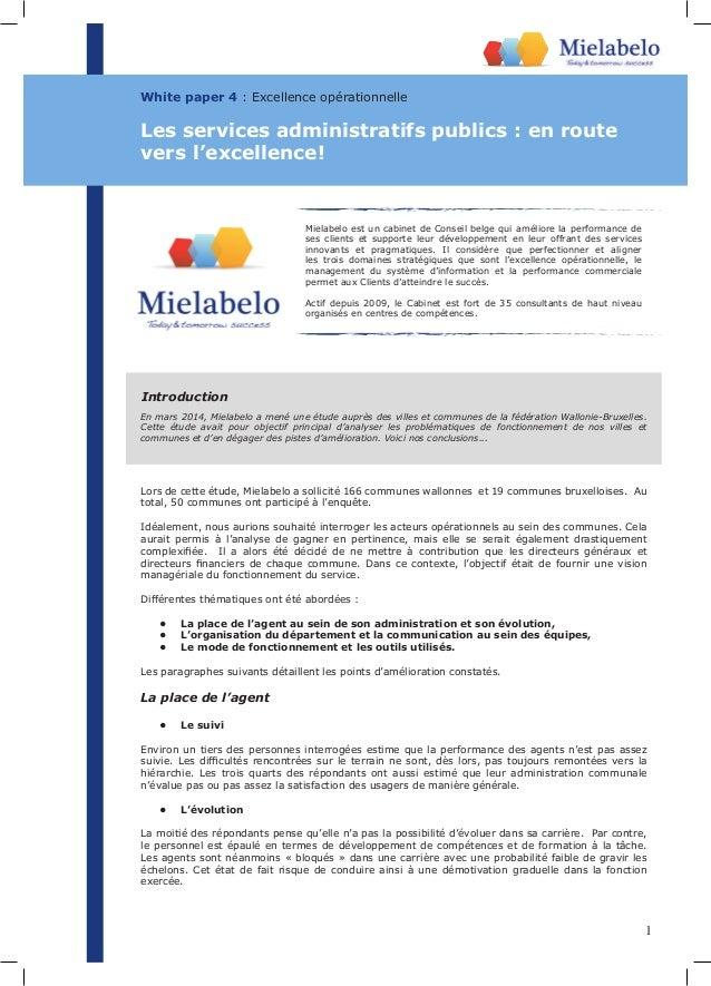 1 White paper 4 : Excellence opérationnelle Lors de cette étude, Mielabelo a sollicité 166 communes wallonnes et 19 commun...