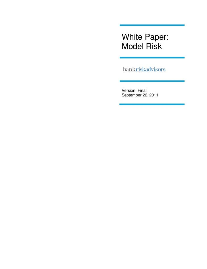 White Paper:Model RiskVersion: FinalSeptember 22, 2011