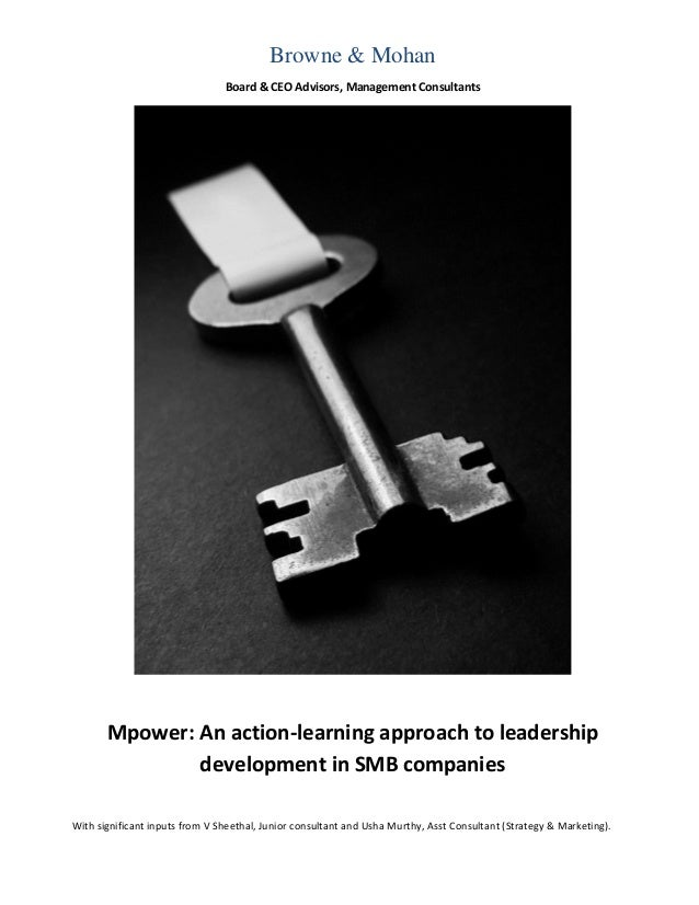 Browne & Mohan                                Board & CEO Advisors, Management Consultants       Mpower: An action-learnin...