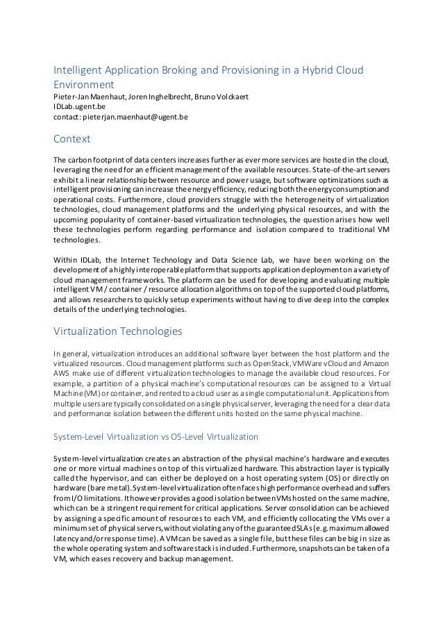 Intelligent Application Broking and Provisioning in a Hybrid Cloud Environment Pieter-JanMaenhaut, JorenInghelbrecht, Brun...
