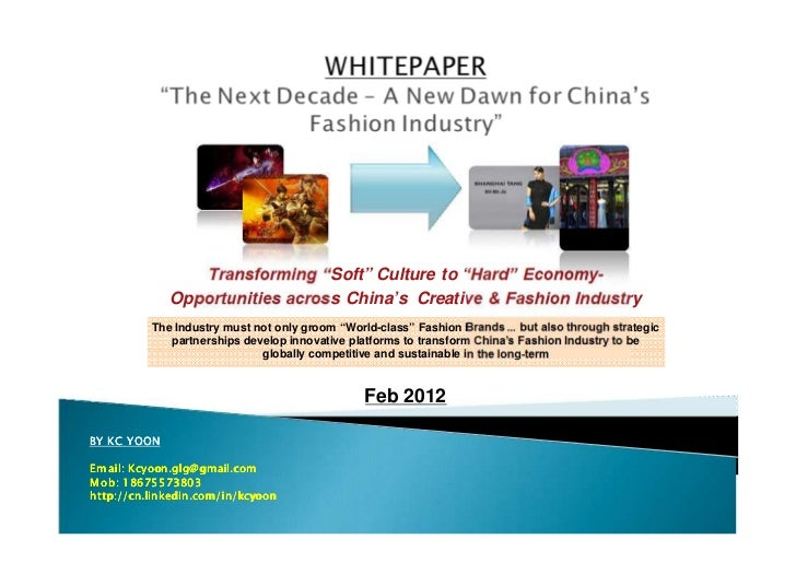 "Transforming ""Soft"" Culture to ""Hard"" Economy-             Opportunities across China's Creative & Fashion Industry       ..."