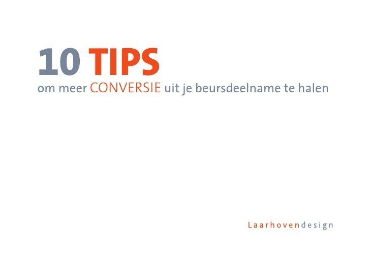 2 WHITEPAPER    10 tips om meer conversie uit je beursdeelname te halen                                                  ...