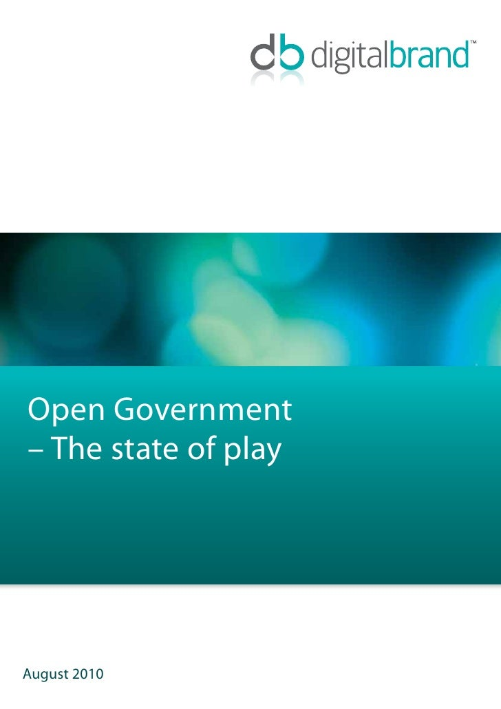 Open Government - The State of Play - 2010