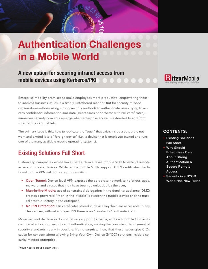 Authentication Challengesin a Mobile WorldA new option for securing intranet access frommobile devices using Kerberos/PKIE...