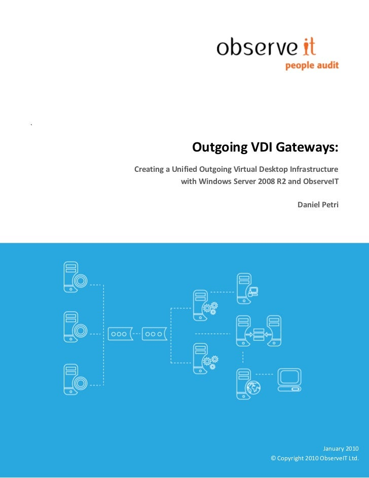 `                       Outgoing VDI Gateways:     Creating a Unified Outgoing Virtual Desktop Infrastructure             ...